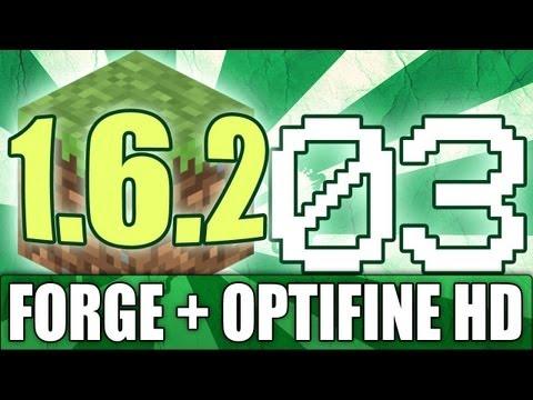 Minecraft Mods 03: Como instalar Forge y Optifine HD en launcher 1.2.X (1 6 2)