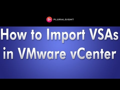 How to Import VSAs into VMware vCenter