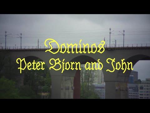 Peter Bjorn and John Dominos rock music videos 2016