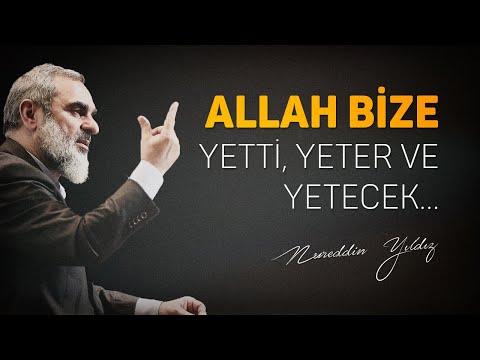Allah bize yetti, yeter ve yetecek.. (Efekt içerir)  - Nureddin Yıldız