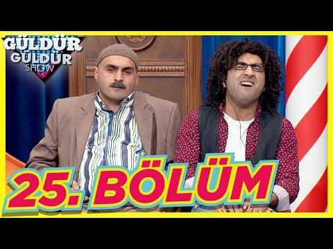 Güldür Güldür Show 25. Bölüm Tek Parça Full HD