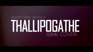Cover song by adheef    thalli pogathey