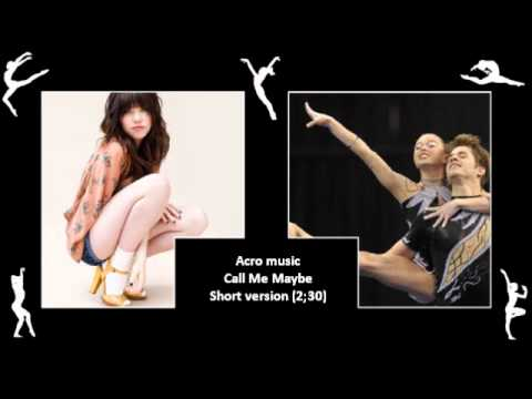 Call Me Maybe (Carlya Rae Jepsen) - acro floor music short (2;30)