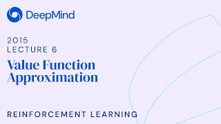 RL Course by David Silver - Lecture 6: Value Function Approximation