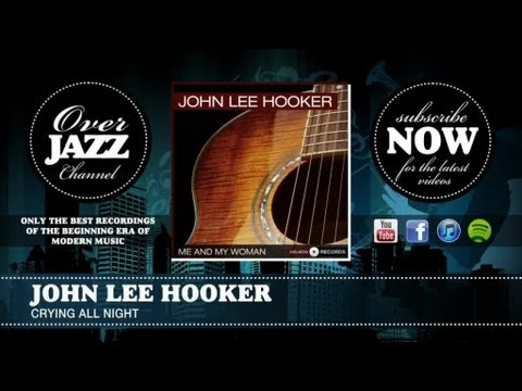 John Lee Hooker - Cryin All Night