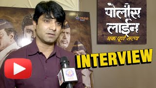 Santosh Juvekar Did Not Charge Money For Police Line | Interview | Latest Marathi Movie