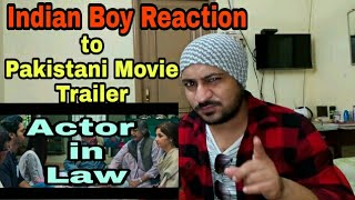 Indian Boy Reaction to Pakistani Movie ACTOR IN LAW / Vicky Kee