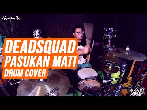 Deadsquad - Pasukan Mati - Drum Cover by Superkevas