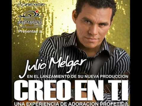 Julio Melgar - Creo En Ti