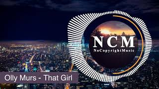 Olly Murs - That Girl (EDM) [NoCopyrightMusic]