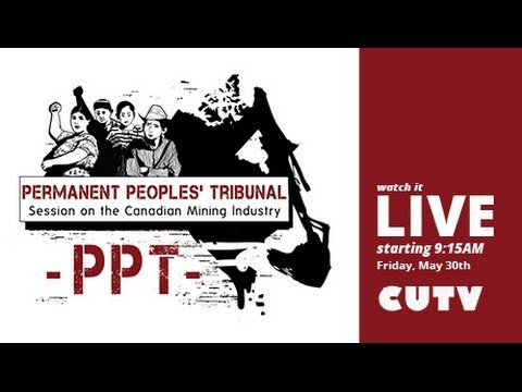 The People's Tribunal on the Canadian Mining Industry Day 1