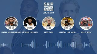 UNDISPUTED Audio Podcast (6.19.19) with Skip Bayless, Shannon Sharpe & Jenny Taft | UNDISPUTED
