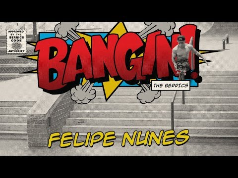 Felipe Nunes - Bangin!