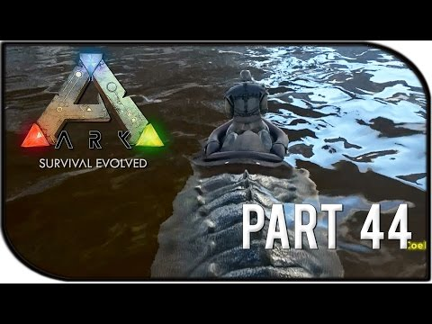 ARK: Survival Evolved Gameplay Part 44 -