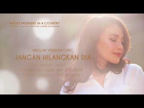 download lagu ROSSA - JANGAN HILANGKAN DIA (ENGLISH SUB) gratis