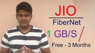 Reliance JIO GigaFiber Free for 3 Months - 1 GB/s Speed.