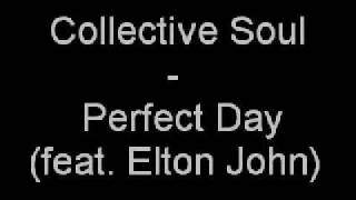 Watch Collective Soul Perfect Day video