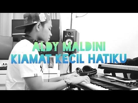 Aldy Maldini - Kiamat Kecil Hatiku (Lirik)