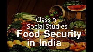 Food Security In India :  CBSE Class 9 Social Science  (Economics)