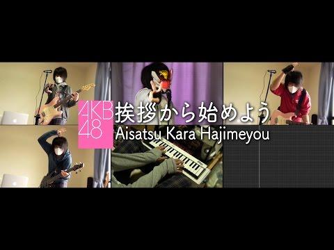 【AKB48 Team 8】挨拶から始めよう Aisatsu Kara Hajimeyou (Cover)【RavanAxent】