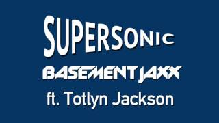 Watch Basement Jaxx Supersonic video