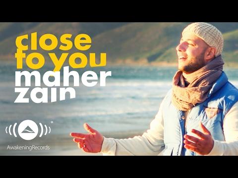 download lagu Maher Zain - Close To You gratis