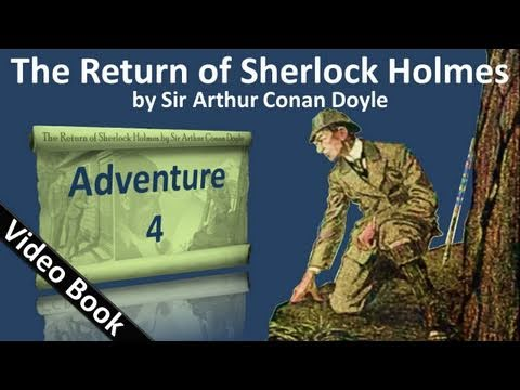 Adventure 04 – The Return of Sherlock Holmes by Sir Arthur Conan Doyle