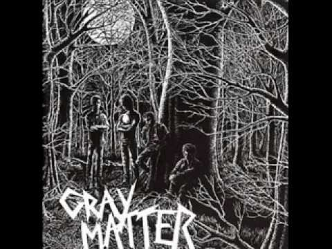 Gray Matter - Walk The Line