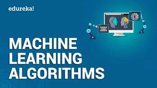 Machine Learning Algorithms | What is Machine Learning | Data Science Training | Edureka
