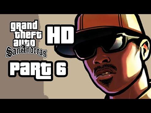 GTA San Andreas HD Walkthrough Part 6 OG LOC San Andreas Remastered Gameplay