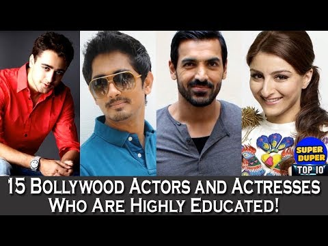 15 Bollywood Actors and Actresses Who Are Highly Educated - HD Latest 2018
