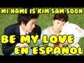 ★PERÚ★【My Name is Kim Sam Soon - Be My Love】★ Spanish Cover ★【Enrique】★