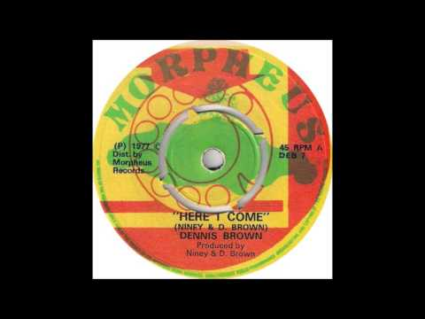 Dennis Brown   Here I Come Extended Mix
