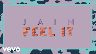 Jain - Feel It (Lyrics Video)