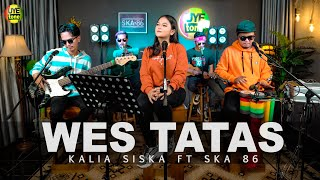 Cover Lagu - WES TATAS  KALIA SISKA ft SKA86  KENTRG VERSION