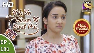 Yeh Un Dinon Ki Baat Hai - Ep 181 - Full Episode - 15th May, 2018