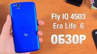 Fly IQ4503 Era Life 6 Обзор