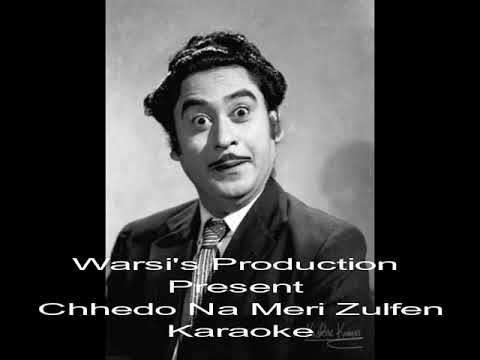 Chedo Na Meri Zulfen karaoke with female voice byWarsi'sproduction