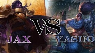 Jax vs Yasuo ~ Battles Of Legends