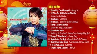 Nhạc Xuân Thúy Nga | CD Bến Xuân (TNCD392)
