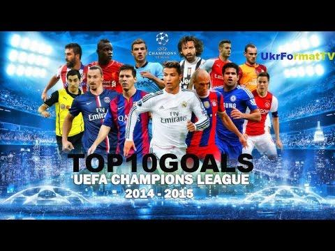 Champions League 2014-15|TOP10 goals | HD
