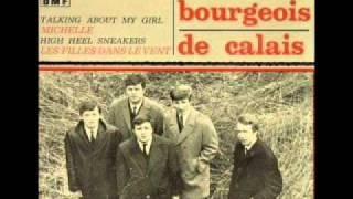 les bourgeois de calais - talking about my girl (1966)