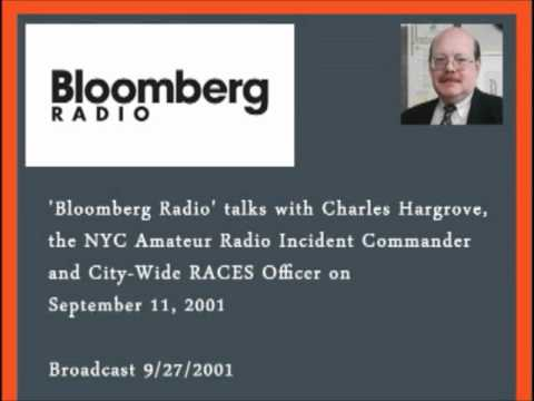 Amateur Radio in New York City on 9/11 - Bloomberg Radio Interview with Charles Hargrove, N2NOV