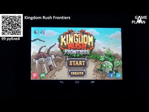 Обзор Review Kingdom Rush Frontiers от Game Plan