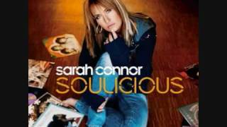 Watch Sarah Connor Soothe My Soul video
