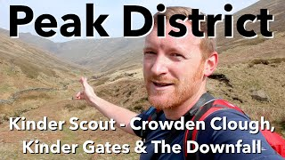Peak District Walk - Kinder Scout - Crowden Clough, Kinder Gates & The Downfall