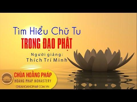 Tìm Hiểu Chữ Tu Trong Đạo Phật