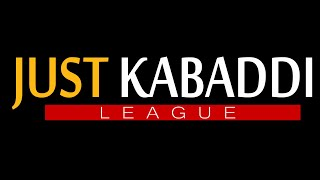 JUST KABADDI LEAGUE SEASON 7     JULY 15. 2019