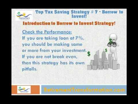 Tax Saving Strategy#7 - Borrow to Invest - Build Your Retirement Portfolio with this Strategy!