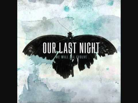 Our Last Night - Across The Ocean